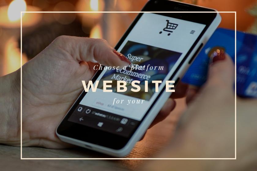 choosing a platform for your website