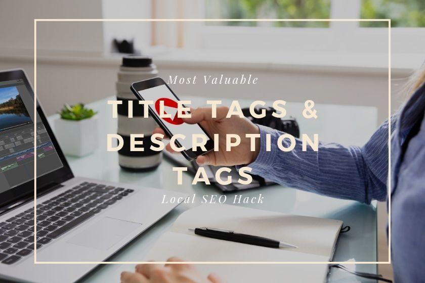 Title Tags & Description Tags