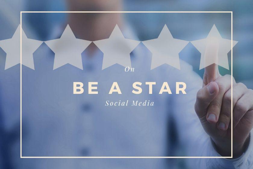 Be a star on social media