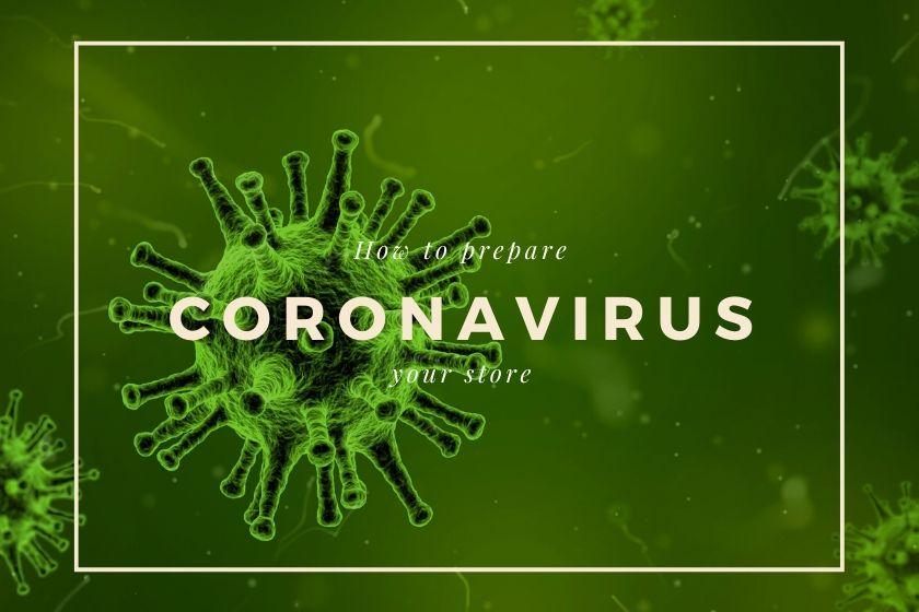 Coronavirus how to prepare your retail store