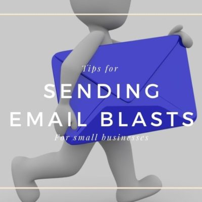 Tips for Sending Email Blasts for Small Businesses
